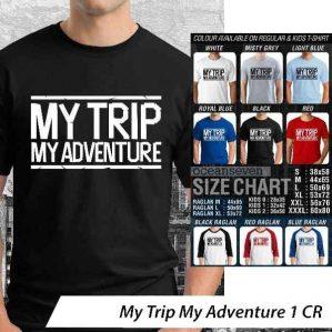 Baju Distro My Trip My Adventure